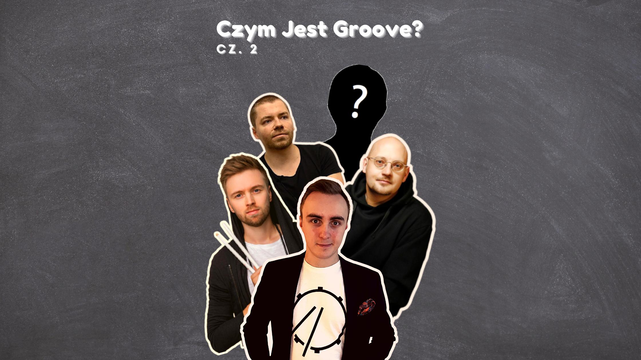 Pytam Ekspertów – Czym Jest Groove? Cz.2