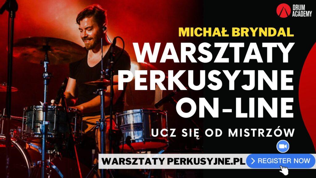 """Baner """"Warsztaty Perkusyjne Online - Ucz Się Od Mistrzów (Michał Bryndal)"""
